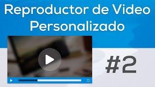 Como Hacer un Reproductor de Video Personalizado con HTML y CSS (VideoJS) | Parte 2