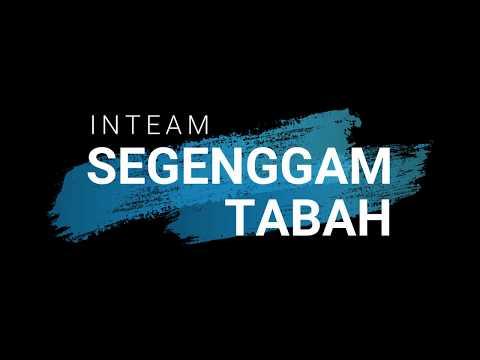 INTEAM Segenggam Tabah - Lirik (Unofficial)