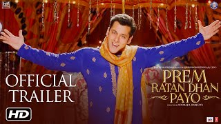 Prem Ratan Dhan Payo Official Trailer | Salman Khan & Sonam Kapoor | Sooraj Barjatya(Watch the official trailer of Prem Ratan Dhan Payo, the most awaited film of 2015 only on YouTube.com/Rajshri. Salman Khan & Sooraj Barjatya come together ..., 2015-10-01T10:33:57.000Z)