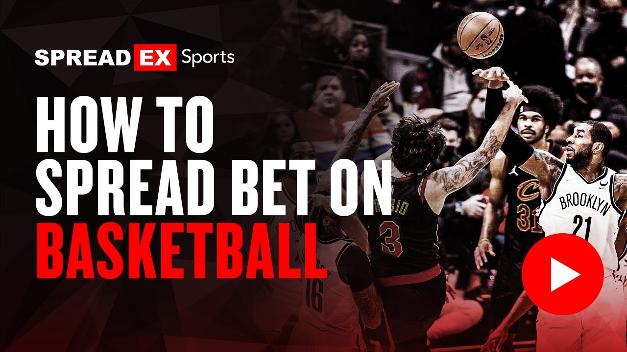 Spread betting explained basketball court benfica vs olympiakos betting preview