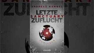 Sanctuary - Letzte Zuflucht by Andreas Kammel - Hörbuch - FULL