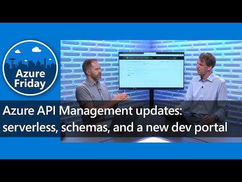 azure-api-management-updates:-serverless,-schemas,-and-a-new-dev-portal-|-azure-friday