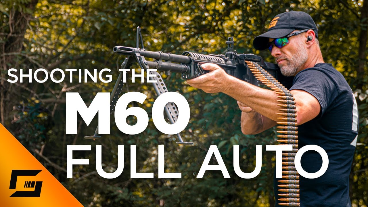 Shooting A Full Auto M60!