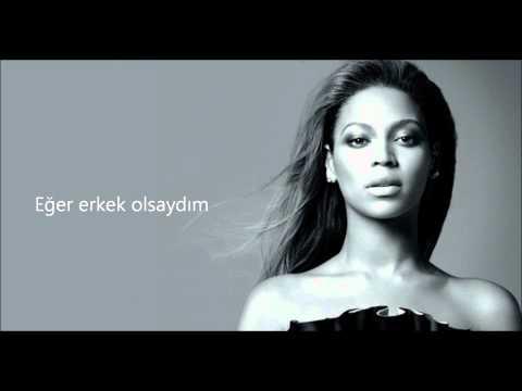 (TÜRKÇE) Beyonce - If I Were A Boy