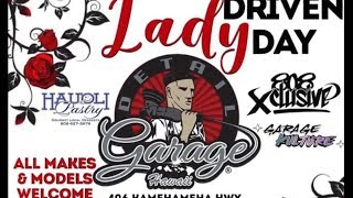 Lady Driven Day \\ Female Car Enthusiasts Cruise Day \\ Oahu, HI