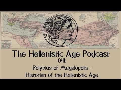 041: Polybius of Megalopolis - Historian of the Hellenistic Age
