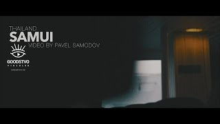 Samui / Video by Pavel Samodov(Samui / Video by Pavel Samodov. GOODSTVO VideoLab ▷ Koh_Phangan Shooting and editing video Съемка и монтаж видео https://www...., 2015-10-01T03:34:48.000Z)