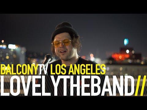 LOVELYTHEBAND - BROKEN (BalconyTV)