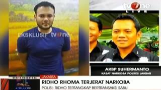 Video BREAKING NEWS: RIDHO RHOMA DITANGKAP TERKAIT KASUS NARKOBA download MP3, 3GP, MP4, WEBM, AVI, FLV Agustus 2017