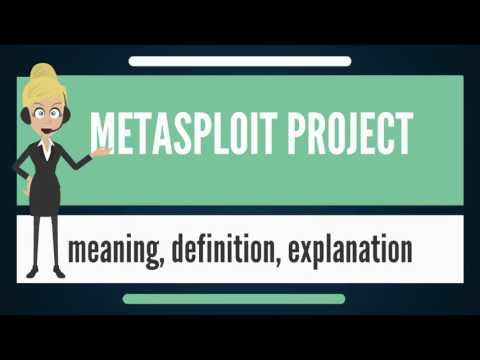 What is METASPLOIT PROJECT? What does METASPLOIT PROJECT mean? METASPLOIT PROJECT meaning
