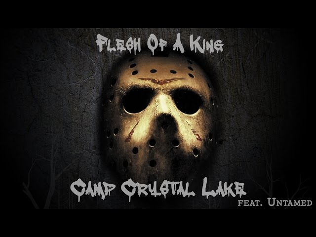 """""""Camp Crystal Lake"""" Feat. Untamed (Official Video)"""
