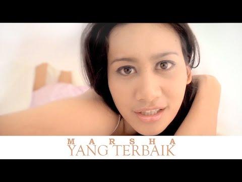 Yang Terbaik - MARSHA (Official MV)