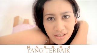 Video Yang Terbaik - MARSHA (Official MV) download MP3, 3GP, MP4, WEBM, AVI, FLV September 2018