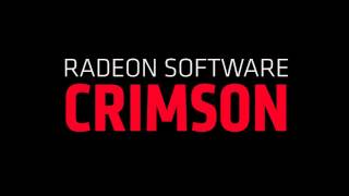Radeon Software Crimson Edition Announcement