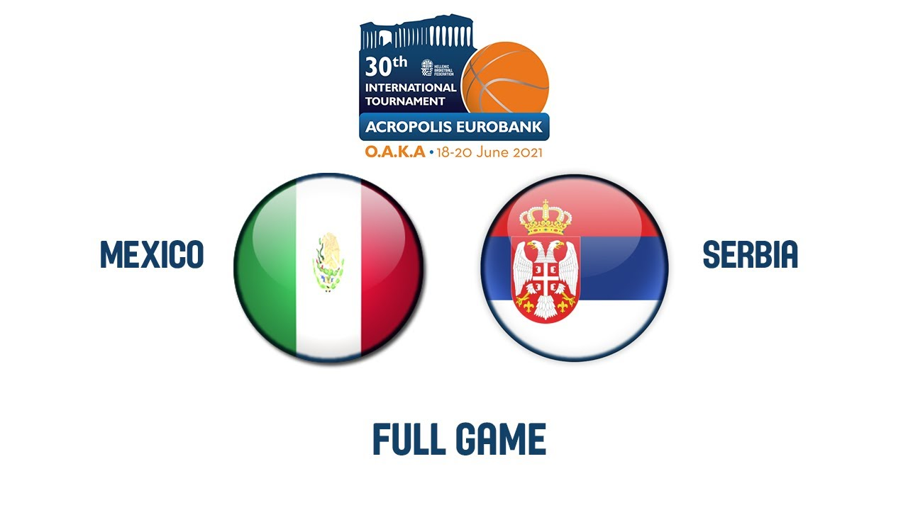 Download Mexico v Serbia - Full Game | 2021 Acropolis International Basketball Tournament