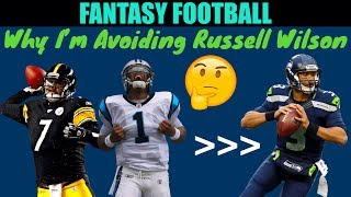 Why You Should AVOID Russell Wilson in Fantasy Football 2019