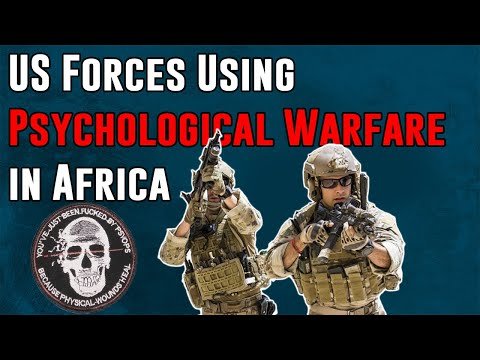 US Forces Use Psychological Warfare in Africa