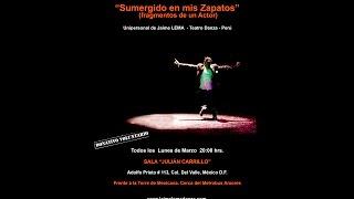 Sumergido en mis Zapatos / Unipersonal de Jaime LEMA - Perú / Festival México 2016
