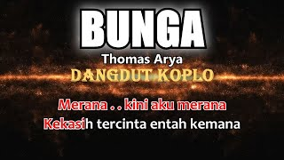 BUNGA - Thomas Arya - Karaoke dangdut koplo (COVER) KORG Pa3X