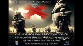 La Armada Invencible, la verdad detrás del mito Inglés.
