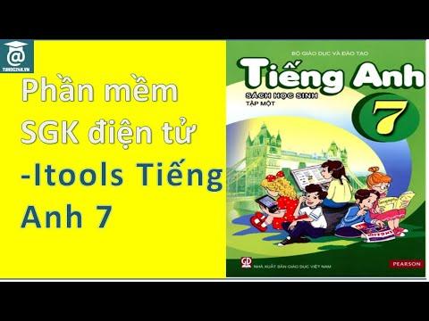 Phần mềm SGK điện tử - Itools tiếng Anh lớp 7 chương trình thí điểm - Tự Học 24h