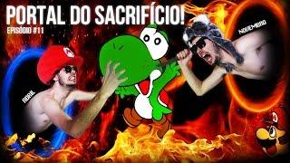 PORTAL DO SACRIFÍCIO! - SMFH03 #11