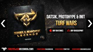 Datsik, Protohype & Init - Turf Wars [Firepower Records - Dubstep]