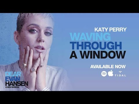 Katy Perry - Waving Through A Window (Lyrics)