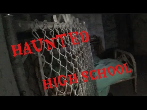 HAUNTED HIGH SCHOOL!