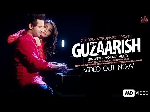 Guzaarish (Full Video) - Young Veer   Latest Punjabi Song 2016   Steelbird Entertainment