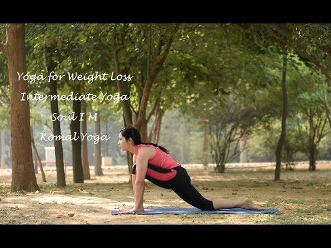 Yoga for Weight Loss, Intermediate Yoga │Soul I M Komal Yoga
