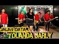 JALAN DATAR  Yolanda Jarly   koplo cover