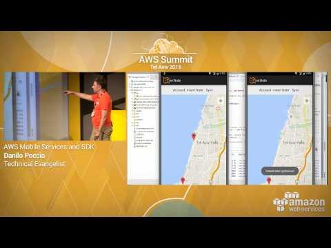 AWS Summit Series 2015 | Tel Aviv: AWS Mobile Services and SDK Demo