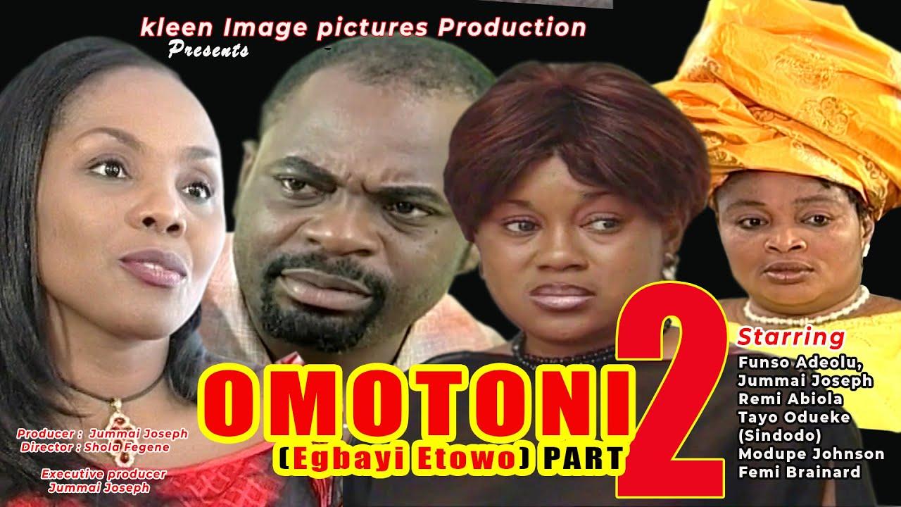 Download OMOTONI (Egbayi Etowo) PART 2