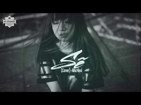 Sẽ (Cover) - Như Hexi || LYRIC VIDEO
