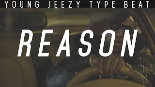 "Migos x Young Jeezy Type Beat ""Reason"" 2016 Instrumental [Prod. Impulse Beats]"