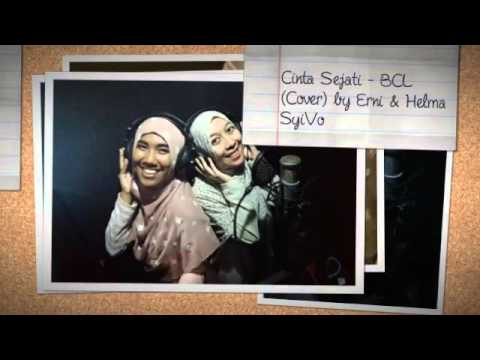 Cinta Sejati - BCL (Cover) by Syifatain Voice