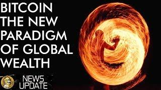 Bitcoin The New Wealth Paradigm