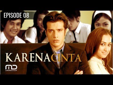 Karena Cinta - Episode 08