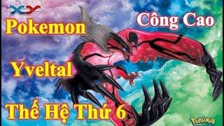 Liên Quân Poke - Test Yveltal Pokemon Huyền Thoại Thế Hệ Thứ 6 | Chỉ Số Công Cao | Kỹ Năng Đa Dạng