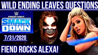WWE Smackdown 7/31/2020: SAVAGE Finish With The Fiend Bray Wyatt & Alexa Bliss! SISTER ALEXAGAIL?