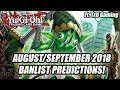 Yu-Gi-Oh! The MOST ACCURATE AUGUST/SEPTEMBER 2018 BANLIST PREDICTIONS! Ft.Trif Gaming (TCG Banlist)