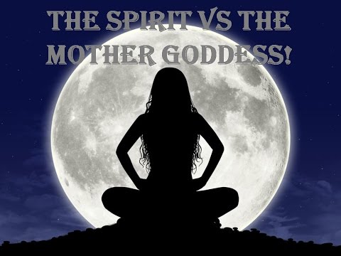 Holy Ghost vs Sacred Feminine vs Holy Spirit vs Mother Goddess: The same or are they different
