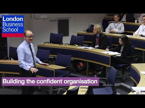 A Day of Executive Education - Professor Richard Jolly, Building the confident organisation