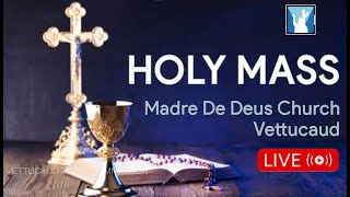 HOLY MASS || 27-09-2021 || 05:30 PM || MADRE DE DEUS CHURCH VETTUCAUD