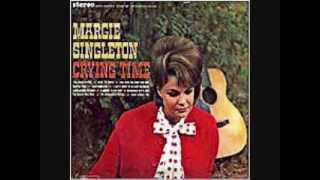 Margie Singleton  - I'd Be A Legend In My Time