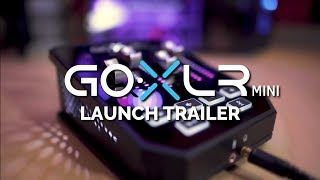 GoXLR Mini Reveal Trailer