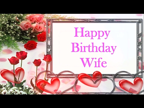 Happy Birthday To My Wife Wishes For