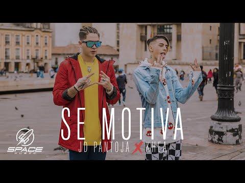 JD Pantoja & Khea - Se Motiva (Video Oficial)