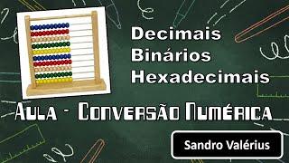 Videoaula - Conversão Numérica Decimal Binário e Decimal Hexadecimal thumbnail